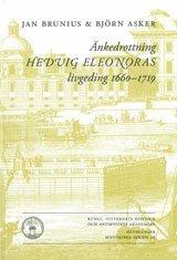 �nkedrottning Hedvig Eleonoras livgeding 1660-1719 (inbunden)