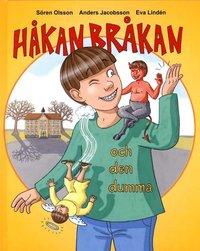 H�kan Br�kan och den dumma (kartonnage)
