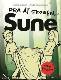 Dra �t skogen, Sune! (kartonnage)