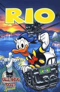 Kalle Ankas Pocket Special. Rio (h�ftad)