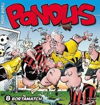 Pondus 8 : Bortamatch (h�ftad)