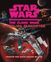 Star Wars: Clone Wars – Otroliga farkoster
