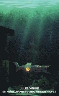 En v�rldsomsegling under havet (h�ftad)