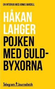 Pojken med guldbyxorna : En intervju med Jonas Gardell