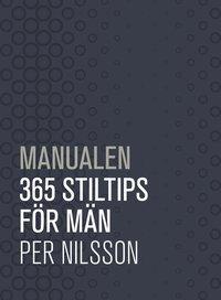 Manualen : 365 stiltips f�r m�n (kartonnage)
