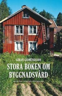 Stora boken om byggnadsv�rd (inbunden)