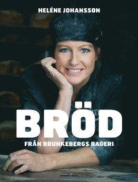 Br�d fr�n Brunkebergs Bageri (inbunden)
