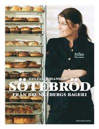 S�tebr�d fr�n Brunkebergs bageri (inbunden)