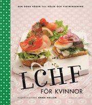 LCHF f�r kvinnor (kartonnage)