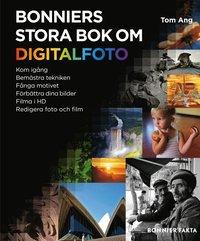 Bonniers stora bok om digitalfoto (inbunden)
