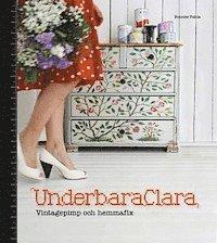 Underbara Clara : vintagepimp och hemmafix (kartonnage)