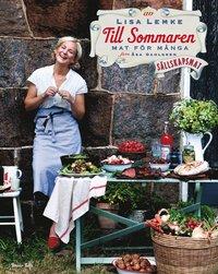 Till sommaren : mat f�r m�nga (inbunden)