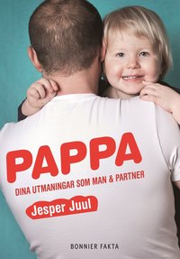Pappa : dina utmaningar som man & partner (pocket)