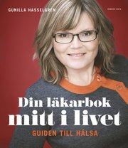 Din läkarbok mitt i livet : guiden till hälsa