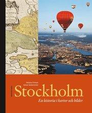 Stockholm : en historia i kartor och bilder (kartonnage)