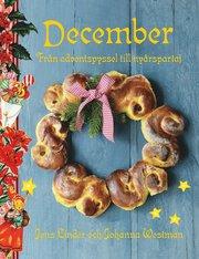 December : från adventspyssel till nyårspartaj (inbunden)