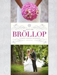 Allt om Bröllop (inbunden)