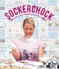 Sockerchock: Vinnare av hela Sverige bakar 2012 (kartonnage)