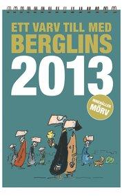 Ett varv till med Berglins – 2013