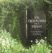 En tr�dg�rd till tr�st (mp3-bok)