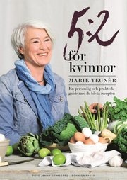 5:2 för kvinnor : en personlig och praktisk guide med de bästa recepten