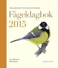 F�geldagbok 2015 : �rsalmanacka f�r egna noteringar (inbunden)
