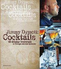 Cocktails : 60 drinkar levererade av Sveriges s�kraste bartender (h�ftad)