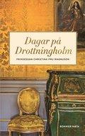 Dagar p� Drottningholm