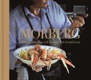 Morberg : maten drycken och konsten att kombinera