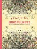 Kreativitet och mindfulness - 100 bilder p� inspirerande m�nster att f�rgl�gga sj�lv