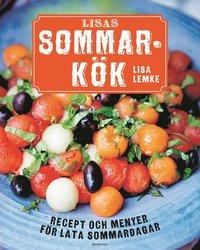 Lisas sommark�k : recept och menyer f�r lata sommardagar (inbunden)