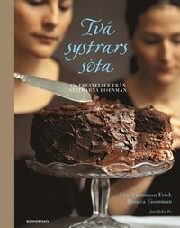 Tv� systrars s�ta : 170 frestelser fr�n The Cookbook Caf�