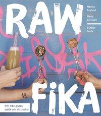 Raw fika : fritt fr�n gluten, mj�lk och vitt socker (inbunden)
