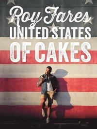 United States of Cakes : bakverk och s�tsaker fr�n den amerikanska v�stkusten (h�ftad)