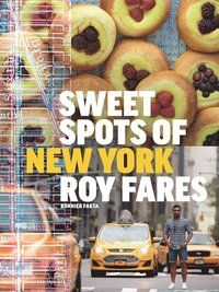 Sweet spots of New York :  bakverk och s�tsaker fr�n New York (inbunden)