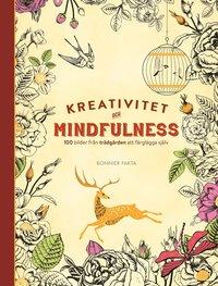 Kreativitet och mindfulness : 100 bilder fr�n tr�dg�rden att f�rgl�gga sj�lv (inbunden)