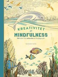 Kreativitet och mindfulness : 100 bilder från vattenriket att färglägga själv (inbunden)