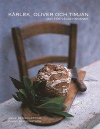 K�rlek, oliver och timjan (inbunden)