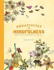 Kreativitet och mindfulness – 100 bilder på blommor att färglägga själv