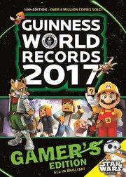 Guinness World Records 2017 : gamer's edition