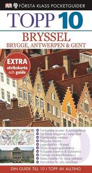 Bryssel Brygge Antwerpen och Gent