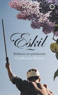 Eskil : riddaren av syrenbers�n (pocket)