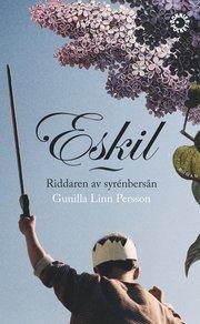 Eskil : riddaren av syrenbersån (pocket)
