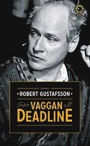 Från vaggan till deadline (pocket)