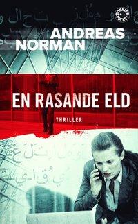 En rasande eld av Andreas Norman