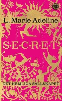 Secret : det hemliga sällskapet (pocket)