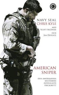 American Sniper : den amerikanska milit�rens d�dligaste prickskytt (pocket)