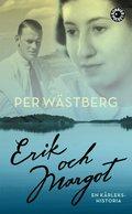 Erik och Margot : en k�rlekshistoria