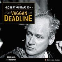 Fr�n vaggan till deadline (ljudbok)