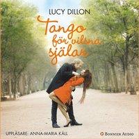 Tango f�r vilsna sj�lar (ljudbok)